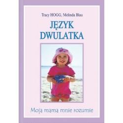 Język dwulatka - Tracy Hogg, Melinda Blau