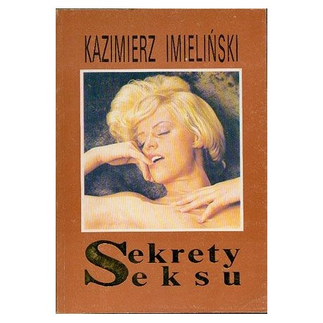 Sekrety seksu - Kazimierz Imieliński