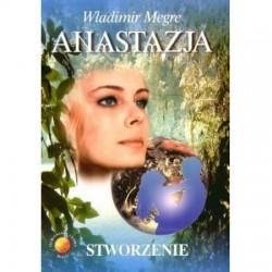 Anastazja. Księga IV. Stworzenie - Władimir Megre