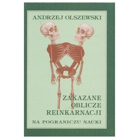 Zakazane oblicze reinkarnacji - Andrzej Olszewski
