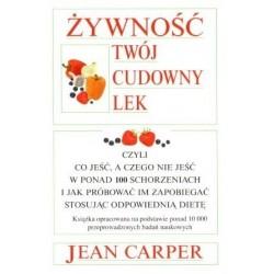 Żywność twój cudowny lek - Jean Carper