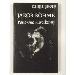 Ponowne narodziny - Jakob Böhme