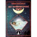 Jak interpretować sny - Teresa Rita Sanlit