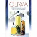 Oliwa. Różne rodzaje oliwy i jej zastosowania - Tina i Gareth Lofthouse