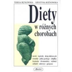 Diety w różnych chorobach - Teresa Bętkowska, Krystyna Rożnowska