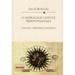 O astrologii i sztuce przepowiadania - David Berlinski