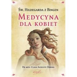 Medycyna dla kobiet - Dr Claus Schulte-Übbing, św. Hildegarda z Bingen