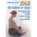 Joga dla kobiet w ciąży - Judith Lasater