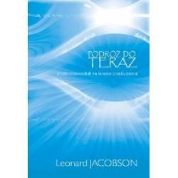 Podróż do teraz - Leonard Jacobson