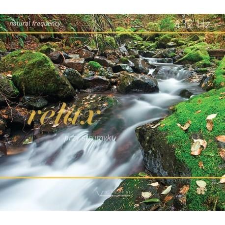 Relax przy strumyku - 432 Hz Natural frequency